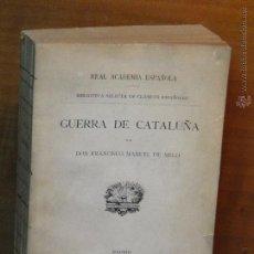 Libros antiguos: HISTORIA DE LOS MOVIMIENTOS, SEPARACIÓN Y GUERRA DE CATALUÑA.--FRANCISCO MANUEL DE MELO. Lote 53262750