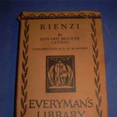 Libros antiguos: NOVELA RIENZI, THE LAST OF THE TRIBUNES. EDWARD BULWER LYTTON. EVERYMAN S LIBRARY 1920. Lote 53303429