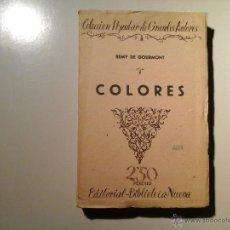 Libros antiguos: REMY DE GOURMONT. COLORES. CUENTOS NUEVOS...PRIMERA EDICIÓN (CA. 1924) BIBLIOTECA NUEVA. SIMBOLISMO.. Lote 53309244