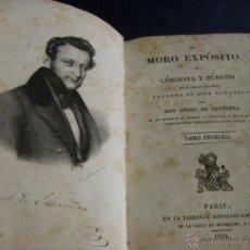Libros antiguos: EL MORO EXPÓSITO CÓRDOBA Y BURGOS EN EL SIGLO X LEYENDA EN 12 ROMANCE ANGEL SAAVEDRA PRIMERA EDICIÓN. Lote 53316340