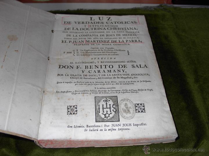 Libros antiguos: LUZ DE LAS VERDADES CATOLICAS-PERGAMINO-AÑO 1770 - Foto 2 - 53329096