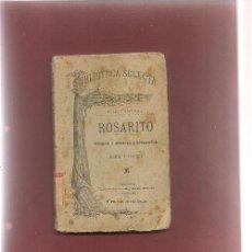 Libros antiguos: CANOVAS,,,,ROSARITO ROMEO Y JULIETA Y COMPAÑÍA ,,C.A 1900 PASCUAL AGUILAR ED.. Lote 53355244