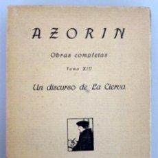 Libros antiguos: AZORÍN // EL DISCURSO DE LA CIERVA // 1921 // CARO RAGGIO // OBRAS COMPLETAS TOMO XIV. Lote 53357451