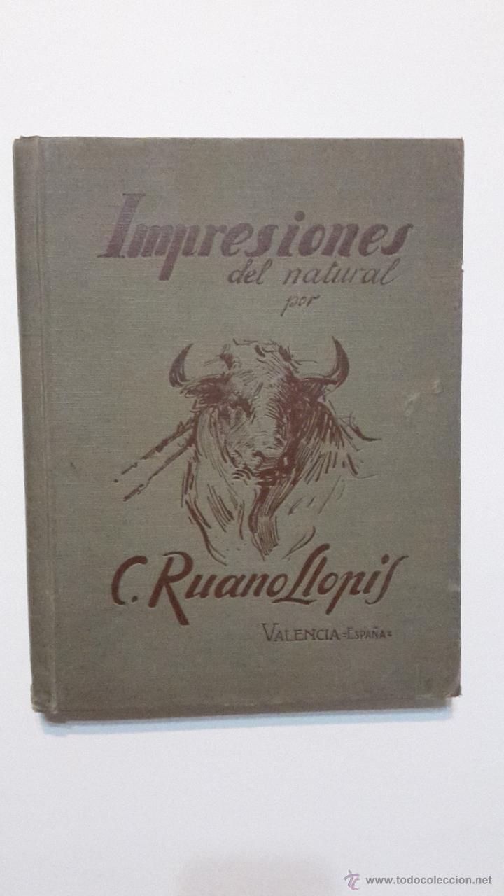IMPRESIONES DEL NATURAL C. RUANO LLOPIS. (Libros Antiguos, Raros y Curiosos - Ciencias, Manuales y Oficios - Otros)
