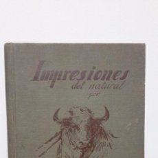 Libros antiguos: IMPRESIONES DEL NATURAL C. RUANO LLOPIS.. Lote 53358246
