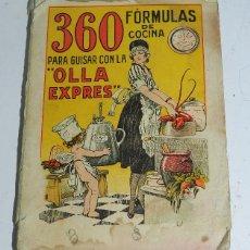 Libros antiguos: MANUAL PRACTICO PARA EL EXCLUSIVO USO DE LA OLLA EXPRES, CAMILO BELLVIS CALATAYUD, TIENE 360 RECETAS. Lote 53363116