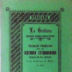 Libros antiguos: BURRIANA. ´LA GRILLERA´. 1901. CERTAMEN EXTRAORDINARIO. BORRIANA. VALENCIA. Lote 53408317