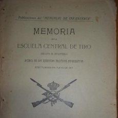 Libros antiguos: MEMORIAL DE INFANTERIA MEMORIA DE LA ESCUELA CENTRAL DE TIRO. EJERCITO 1914.. Lote 53421206