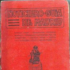 Libros antiguos: NOTICIERO-GUÍA DE MADRID AÑO 1924 *EXTRAORDINARIO, COLECCIÓN HISTÓRICA*. Lote 53436937
