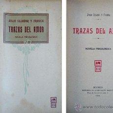 Libros antiguos: CEJADOR Y FRAUCA, JULIO. TRAZAS DEL AMOR. 1914.. Lote 53447626
