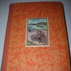 Libros antiguos: TÚ Y EL MOTOR LIBRO HISTORICO ANTIGUO ALEMÁN DE EDWIN P. A. HEINZE(TRADUCIDO DEL ALEMÁN) 1.934-1.935. Lote 53484245