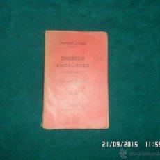 Libros antiguos: CHASCARRILLOS ANDALUCES COLECCIONADOS Y NARRADOS POR UN ANDALUZ. SEVILLA 1901, VOL II. Lote 53501036