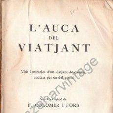 Libros antiguos: L'AUCA DEL VIATJANT. P. COLOMER I FORS,. Lote 53517724