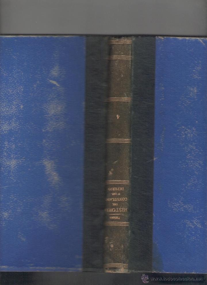 Libros antiguos: M. A. THIERS. Historia del Consulado y del Imperio. Tomo IV. RM67682. - Foto 4 - 47023797