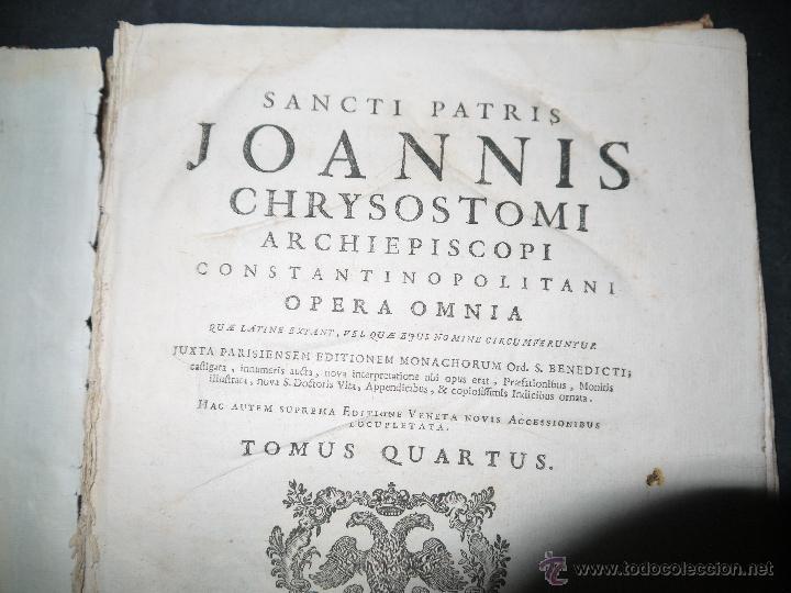 Libros antiguos: SANCTI PATRIS JOANNIS CHRYSOSTOMI ARCHIEPISCOPI CONSTANTINOPOLITANI OPERA OMNIA, 1780. - Foto 7 - 53535948