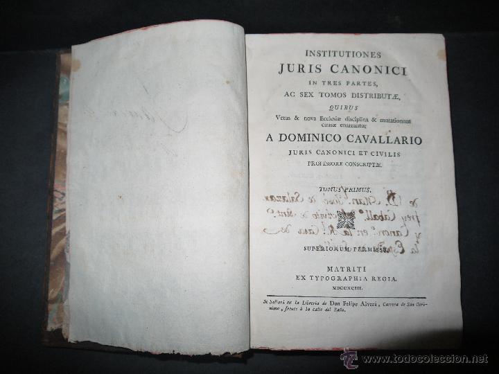 INSTITUCIONES JURIS CANONICI IN TRES PARTES, AC SEX TOMOSDISTRUBUETAE,QUIBUS,A DOMINICO CAVALLARIO. (Libros Antiguos, Raros y Curiosos - Bellas artes, ocio y coleccionismo - Otros)