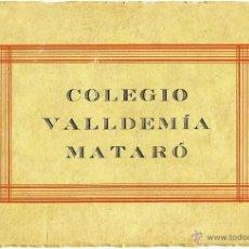 Libros antiguos: LIBRO MEMORIA COLEGIO VALLDEMIA MATARO ( BARCELONA ) CURSO ESCOLAR 1928 1929. Lote 53570682