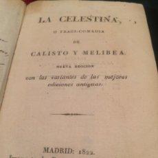 Libros antiguos: FERNANDO DE ROJAS. LA CELESTINA O TRAGI COMEDIA DE CALISTO Y MELIBEA. MADRID 1822. BUEN EJEMPLAR. Lote 53593054