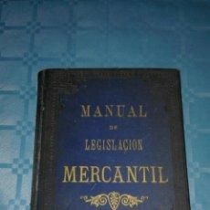 Libros antiguos: MANUAL DE LEGISLACIÓN MERCANTIL, CASA EDITORIAL DE D.MARIANO SOLÁ-SAGALÉS 1886. Lote 53621268