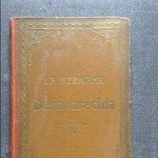 Libros antiguos: LA HERMANA DESAPARECIDA CAPITAN MAYNE REID. Lote 53621620