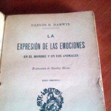 Libros antiguos: DARWIN LA EXPRESIÓN DE LAS EMOCIONES EN EL HOMBRE Y EN LOS ANIMALES ED.SEMPERE. Lote 60811217