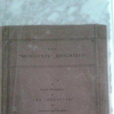 Libros antiguos: THE MONOTYPE DESCRIBED (1924). Lote 58611231