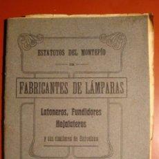 Libros antiguos: FABRICANTES DE LAMPARAS. Lote 53649867