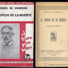Libros antiguos: UNAMUNO, MIGUEL DE. EL ESPEJO DE LA MUERTE. 1930.. Lote 53656893