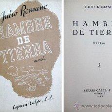 Libros antiguos: ROMANO, JULIO. HAMBRE DE TIERRA. 1935.. Lote 53673630