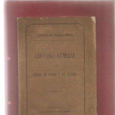Libros antiguos: LIBRERÍA DE VICENTE DORCA CATALOGO GENERAL DE LOS LIBROS DE FONDO Y SURTIDO 1874 GERONA. Lote 53695593