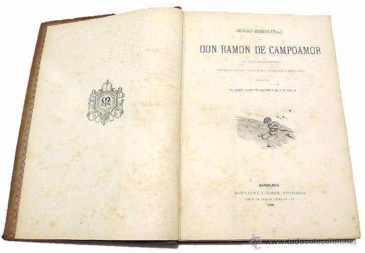 Libros antiguos: RAMON DE CAMPOAMOR, OBRAS COMPLETAS-ILUSTRACIONES MODERNISTAS DE J.LUIS PELLICER- AÑO 1.888 - Foto 2 - 53703375