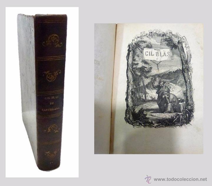 ALAIN RENE LESAGE, AVENTURAS DE GIL BLAS DE SANTILLANA- AÑO 1.852 (Libros antiguos (hasta 1936), raros y curiosos - Literatura - Narrativa - Otros)