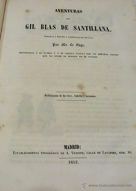 Libros antiguos: ALAIN RENE LESAGE, AVENTURAS DE GIL BLAS DE SANTILLANA- AÑO 1.852 - Foto 3 - 53710107