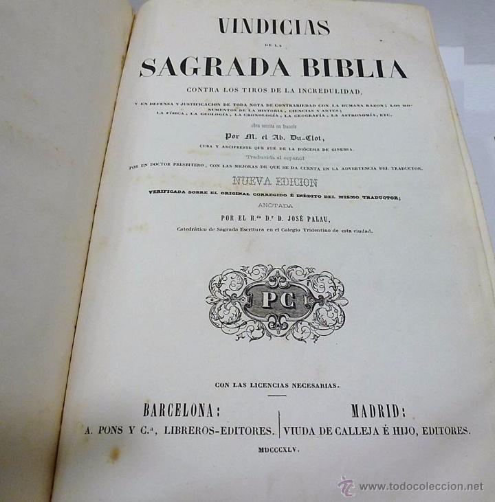 Libros antiguos: M.Ab.Du-Clot, Jose Palau- VINDICIAS DE LA SAGRADA BIBLIA CONTRA LOS TIROS DE LA INCREDULIDAD-1.845 - Foto 3 - 53712081