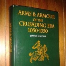 Libros antiguos: ARMS & ARMOUR OF THE CRUSADING ERA 1050-1350. WESTERN EUROPE AND THE CRUSADER STATES. DAVID NICOLLE.. Lote 53715393