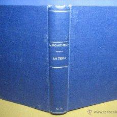 Libri antichi: DOMÉNECH [PUIGCERCÓS], IGNACIO. LA TECA, LA VERITABLE CUINA CASOLANA DE CATALUNYA.[1ª ED., C. 1920]. Lote 53715446