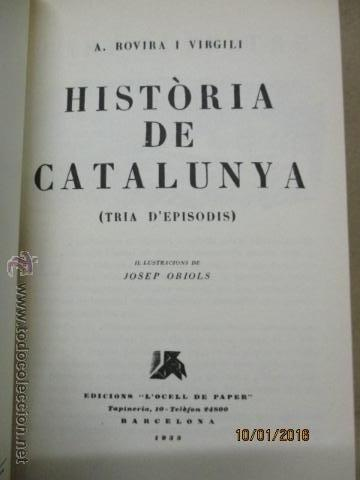 Libros antiguos: HISTORIA DE CATALUNYA-1988--TRIA DEPISODIS A. ROVIRA I VIRGILI - 1933 NUEVO - Foto 3 - 53715785