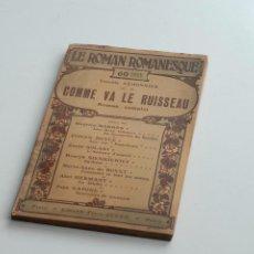 Libros antiguos: LE ROMAN ROMANESQUE - COME VA LE RUISSEAU - CAMILLE LAMONNIER - Nº 34 1906. Lote 53721908