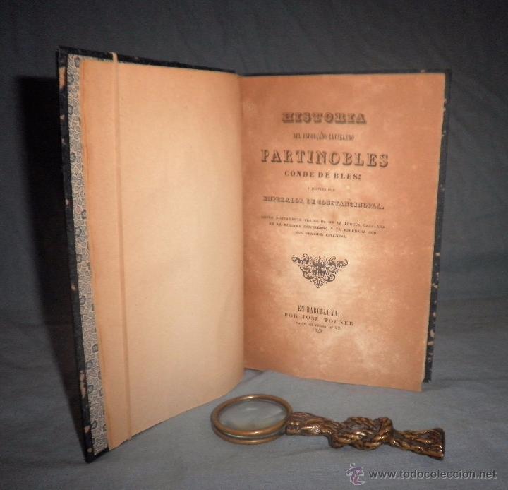 HISTORIA DEL ESFORÇADO CABALLERO PARTINOBLES - 1ª EDICION CASTELLANA AÑO 1842 - BELLOS GRABADOS. (Libros Antiguos, Raros y Curiosos - Historia - Otros)