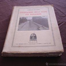 Libros antiguos: UTILIZZAZIONE DELLE ACQUE PER IRRIGAZIONE - CORRADO RUGGIERO, C.E.D.A.M. - PADOVA -1926.. Lote 49139142