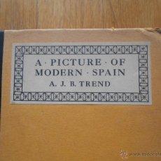 Libros antiguos: A PICTURE OF MODERN SPAIN, A..J.R TREND 1 EDICION, 1921 EN INGLES. Lote 53793708
