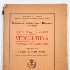 Libros antiguos: VITICULTURA DE LA PROVINCIA DE TARRAGONA, CLAUDIO OLIVERAS, AÑO 1915. 17X23CM.. Lote 53798186
