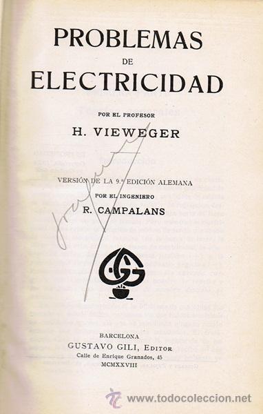 Libros antiguos: LIBRO PROBLEMAS DE ELECTRICIDAD H. VIEWEGER - Foto 2 - 53805645