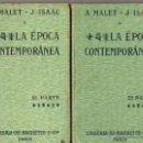 Libros antiguos: MALET / ISAAC : LA ÉPOCA CONTEMPORÁNEA -DOS TOMOS (HACHETTE, 1914). Lote 53807138