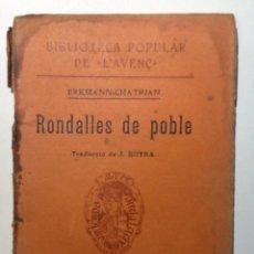 Libros antiguos: RONDALLES DE POBLE.. 1908. ERKMANN CHATRIAN. TRADUCCIO J. RUYRA. BIBLIOTECA POPULAR L'AVENÇ Nº 83. Lote 53841753