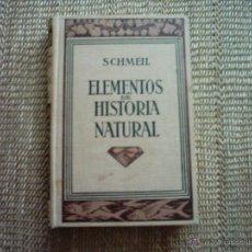Libros antiguos: OTTO SCHMEIL. ELEMENTOS DE HISTORIA NATURAL. 1926. PROFUSAMENTE ILUSTRADO.. Lote 53855006