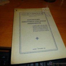 Livros antigos: AUTOMOTORES FERROVIARIOS CON MOTOR INDEPENDIENTE, ASOC. GRAL. TRANSPORTES VIA FERREA, MADRID 1935. Lote 53893095