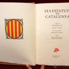 Libros antiguos: -ELS ESTATUTS DE CATALUNYA- EDICIONS CURIOSA (BARCELONA, 1986) EJEMPLAR NUMERADO 22 DE 425. Lote 53910388