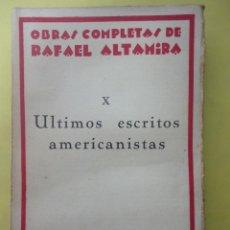 Livres anciens: ÚLTIMOS ESCRITOS AMERICANISTAS. 1929. Lote 53938457