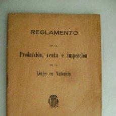 Libros antiguos: REGLAMENTO DE LA PRODUCCION, VENTA E INSPECCION DE LA LECHE EN VALENCIA.AÑO 1928...375. Lote 53942832